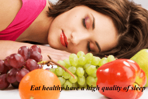 What to eat to have a high quality of sleep