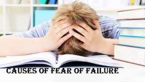causes of fear of failure
